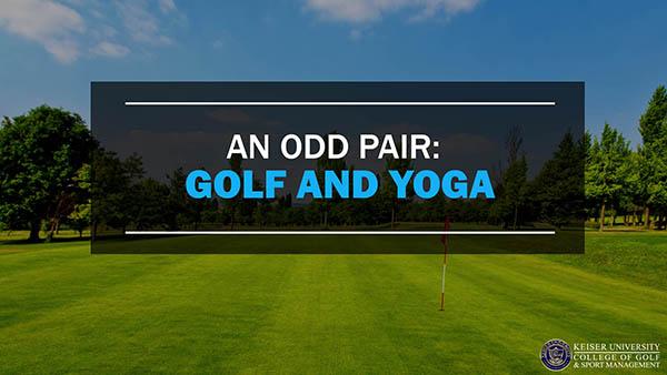 An Odd Pair Golf and Yoga