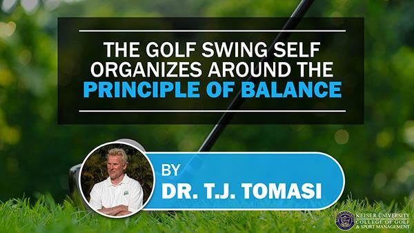 The Golf Swing Self Organizes Around the Principle of Balance
