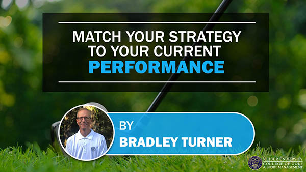 Match Your Strategy to Your Current Performance